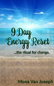 9 Day Energy Reset, available on Amazon.com,Top United States Psychic, Famous Psychic, Psychic Radio Host, Best Psychic on Blog Talk Radio, Psychic Phone Sessions, Tarot Specialist, Intuitive Tarot Consultant, Mystic Mona, Licensed Psychic, Spark, Spirit, Spark, Rowena, Matthew, Lisa, Michele, Tarot Reading, Las Vegas Intuitive, Best Tarot Consultant, Psychic to the Stars, Las Vegas Psychic Mona Best Psychic in Las Vegas, psychic near Red Rock Casino, psychic near Bellagio, Psychic near Venetian, Psychic Near Wynn, Psychic Near Encore, Psychic Near 89109, Tarot Reader Las Vegas, Mystic Mona, Best Psychic in Las Vegas, Psychic, Las Vegas Psychic, Psychic Reader Las Vegas, Psychic Entertainer, Birthday Party Psychic, graduation Psychic, Jimmy Kimmel Psychic, Psychic on Jimmy Kimmel, That's so vegas, Fox 5 Las Vegas Psychic, Morning Blend Psychic, Today Show Psychic, Ellen Psychic, Oprah Psychic, P!NK Psychic, Event Psychic, New Year Psychic, Party Psychic, Psychic Party, Psychic Radio, Intuitive Showcase, Intuitive Las Vegas
